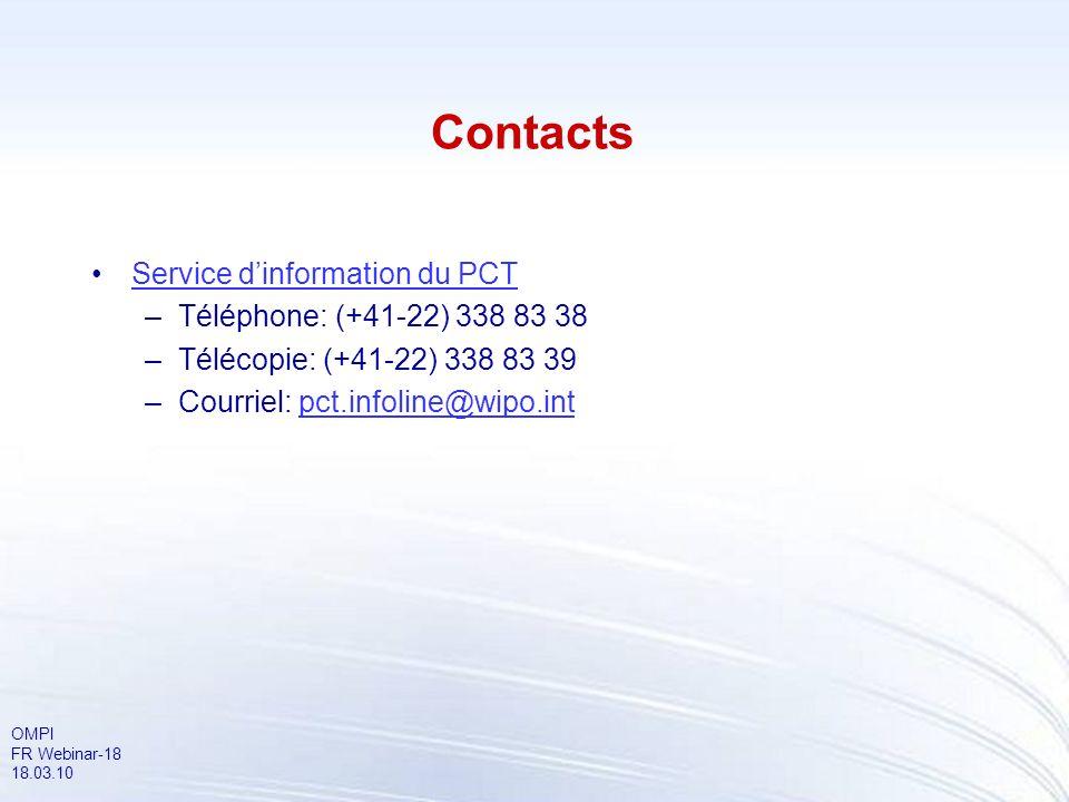 Contacts Service d'information du PCT Téléphone: (+41-22) 338 83 38
