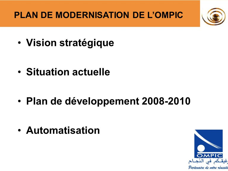 Plan de développement 2008-2010 Automatisation