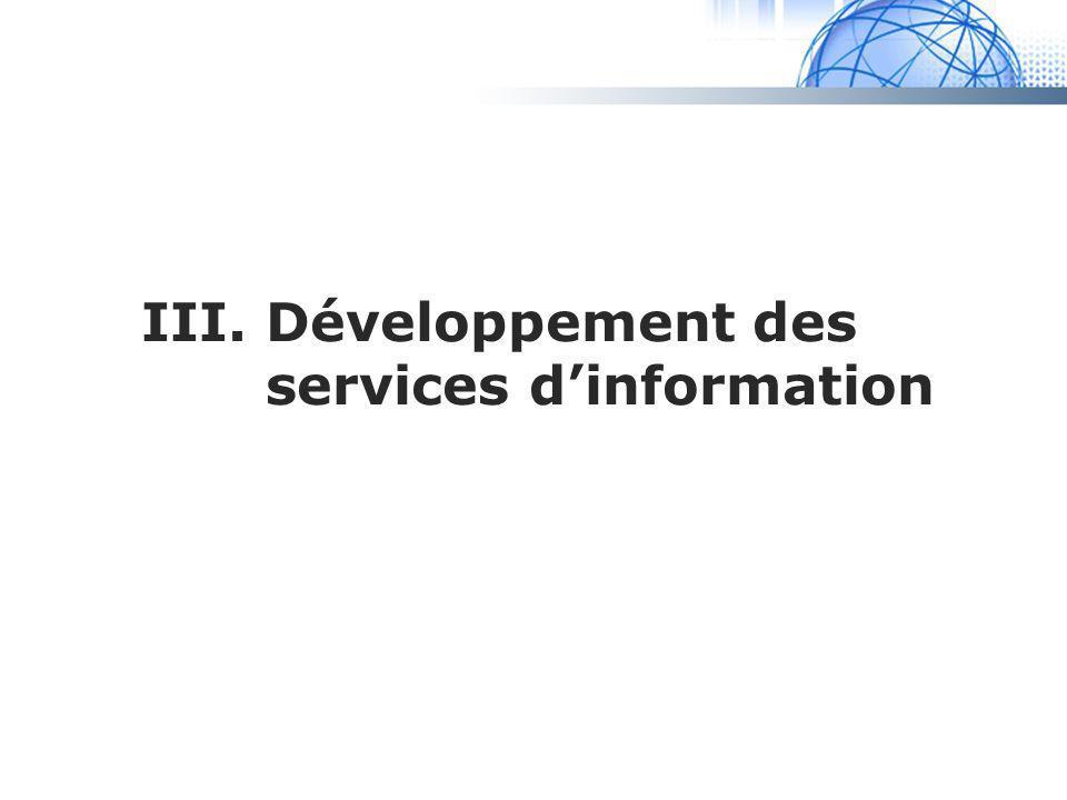 III. Développement des services d'information