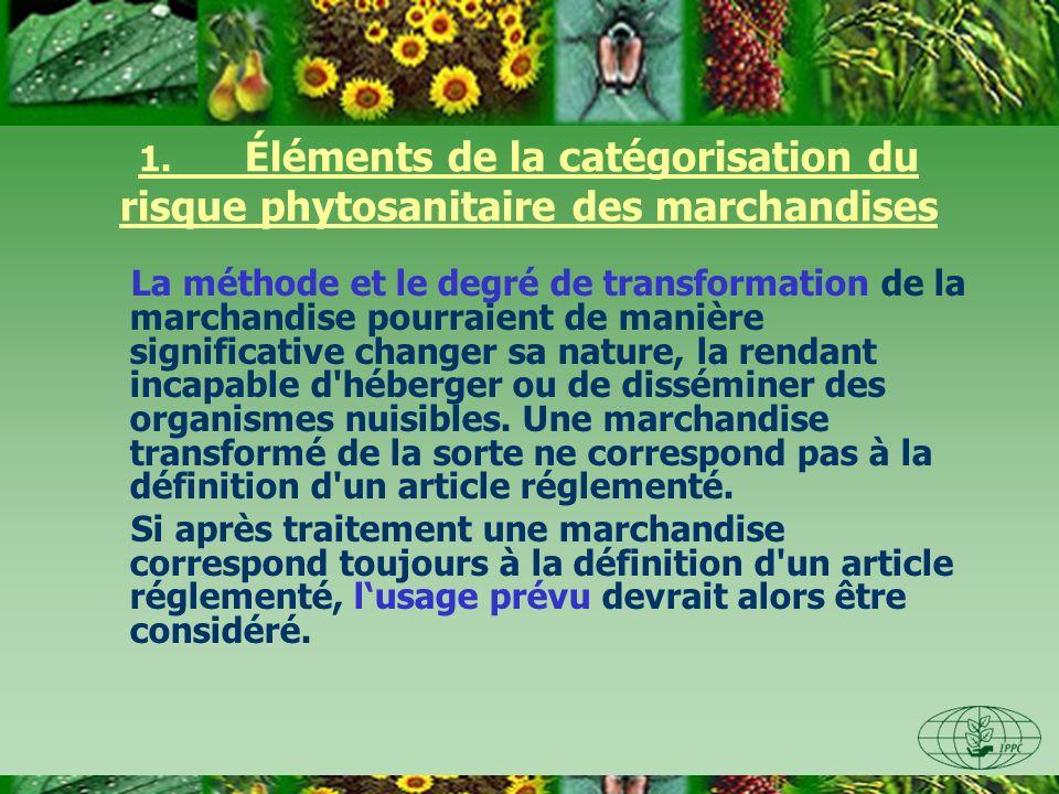 1. Éléments de la catégorisation du risque phytosanitaire des marchandises