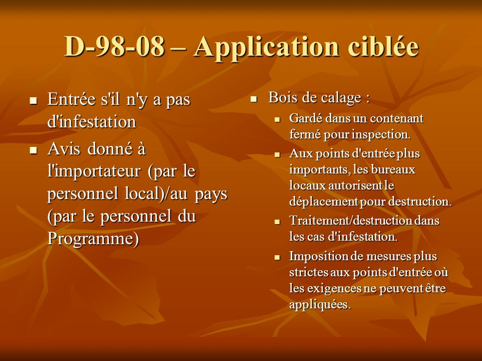 D – Application ciblée