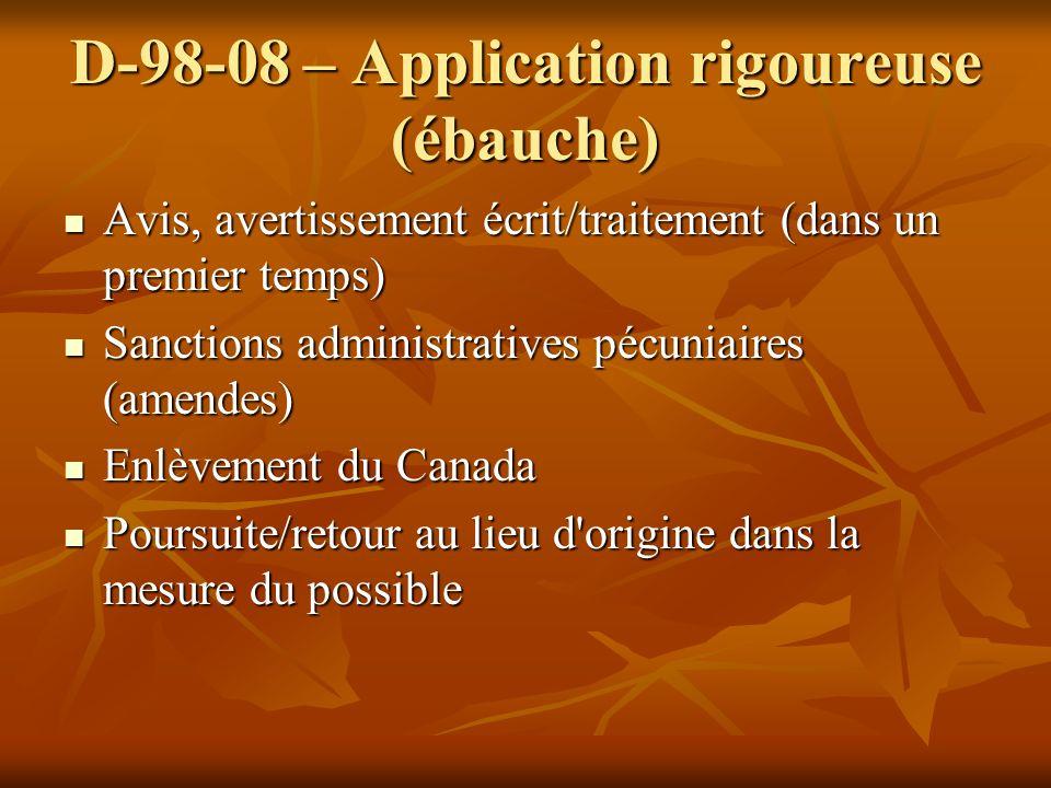 D-98-08 – Application rigoureuse (ébauche)