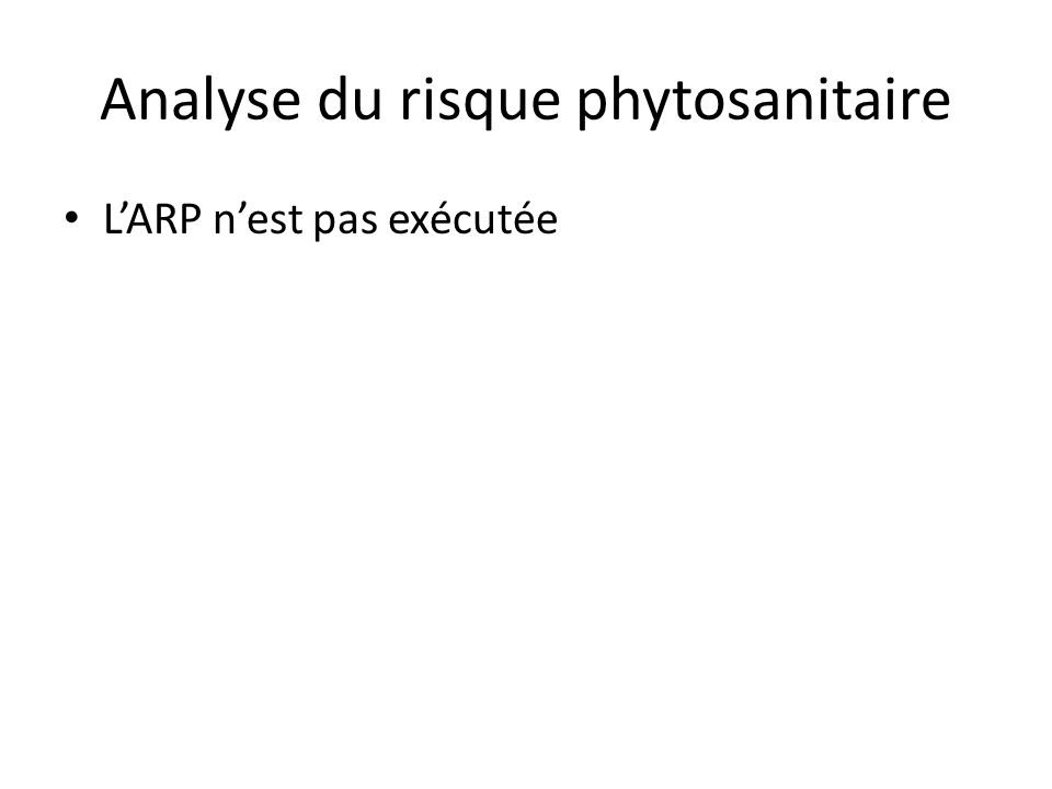 Analyse du risque phytosanitaire