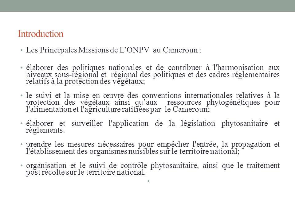 Introduction Les Principales Missions de L'ONPV au Cameroun :