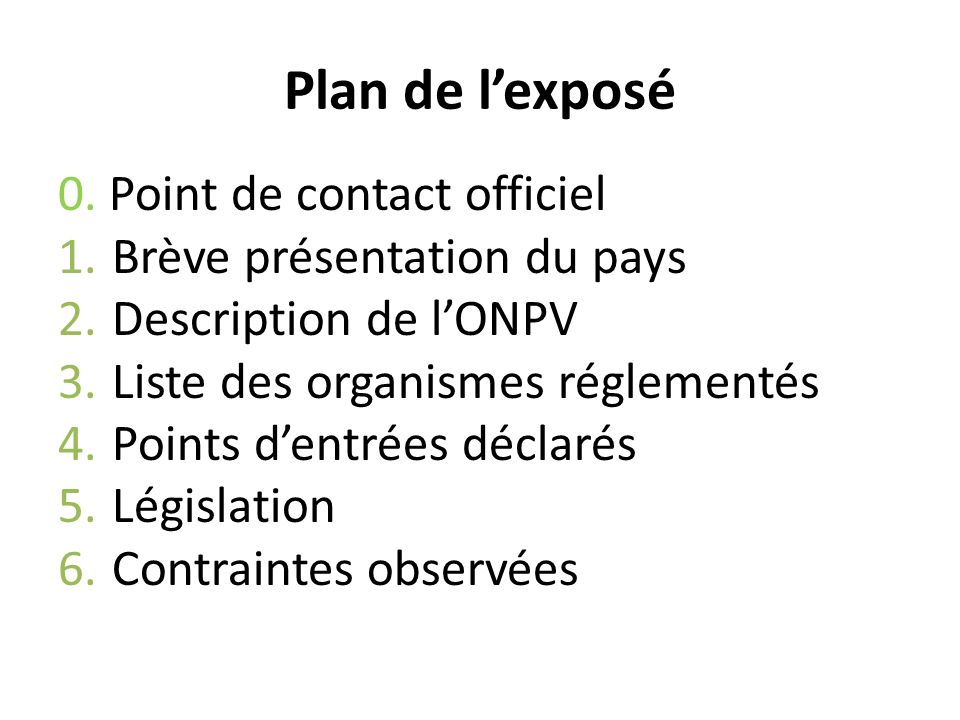 Plan de l'exposé 0. Point de contact officiel