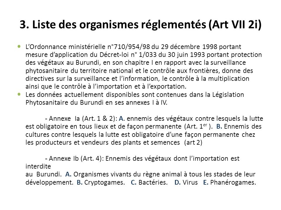 3. Liste des organismes réglementés (Art VII 2i)