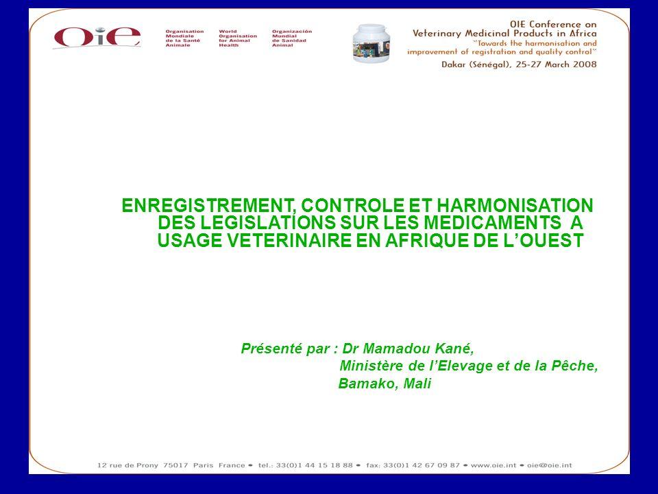Présenté par : Dr Mamadou Kané, Ministère de l'Elevage et de la Pêche,