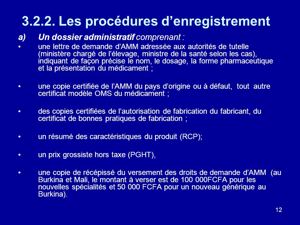 3.2.2. Les procédures d'enregistrement