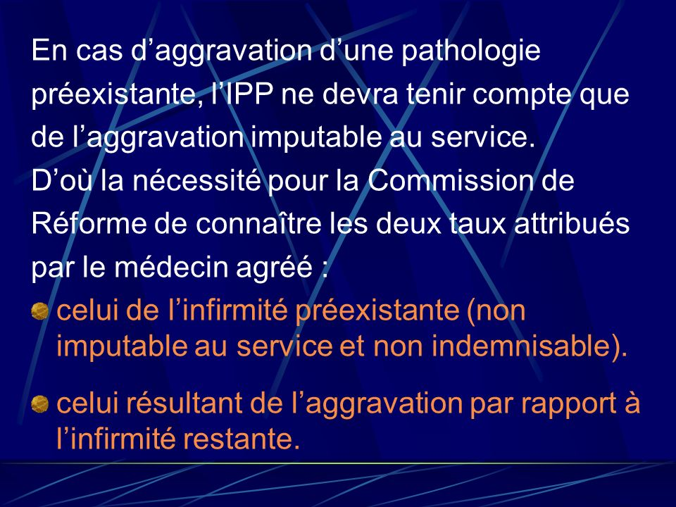 En cas d'aggravation d'une pathologie