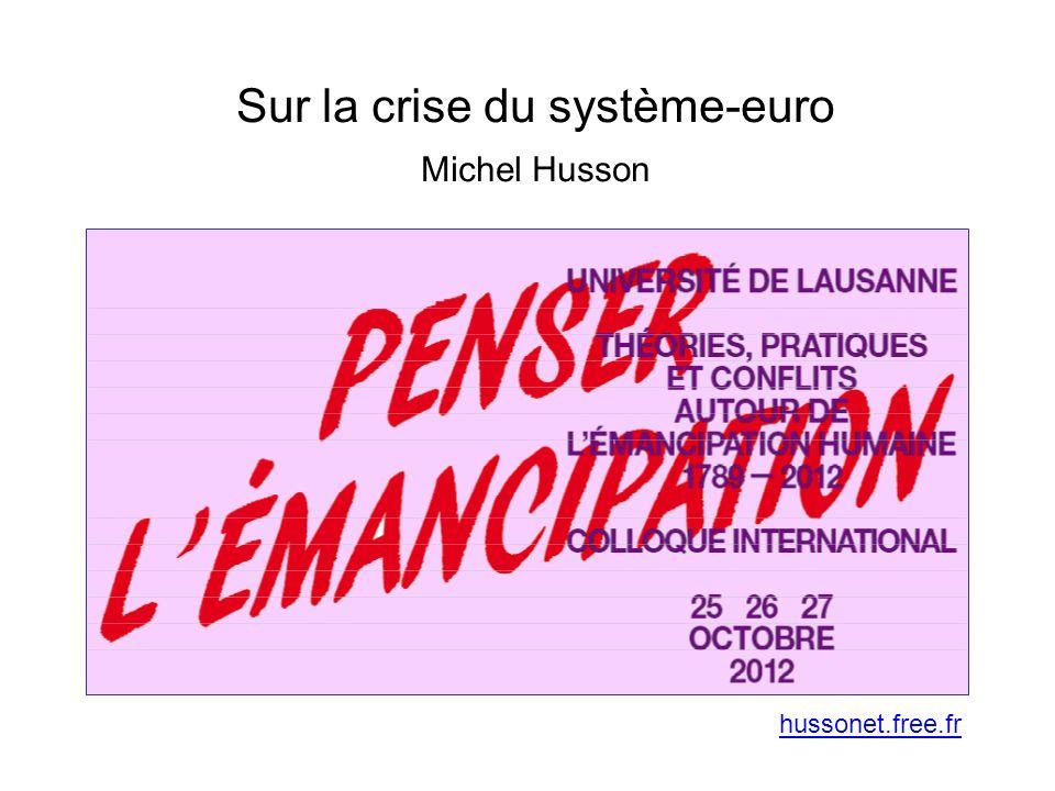 Sur la crise du système-euro