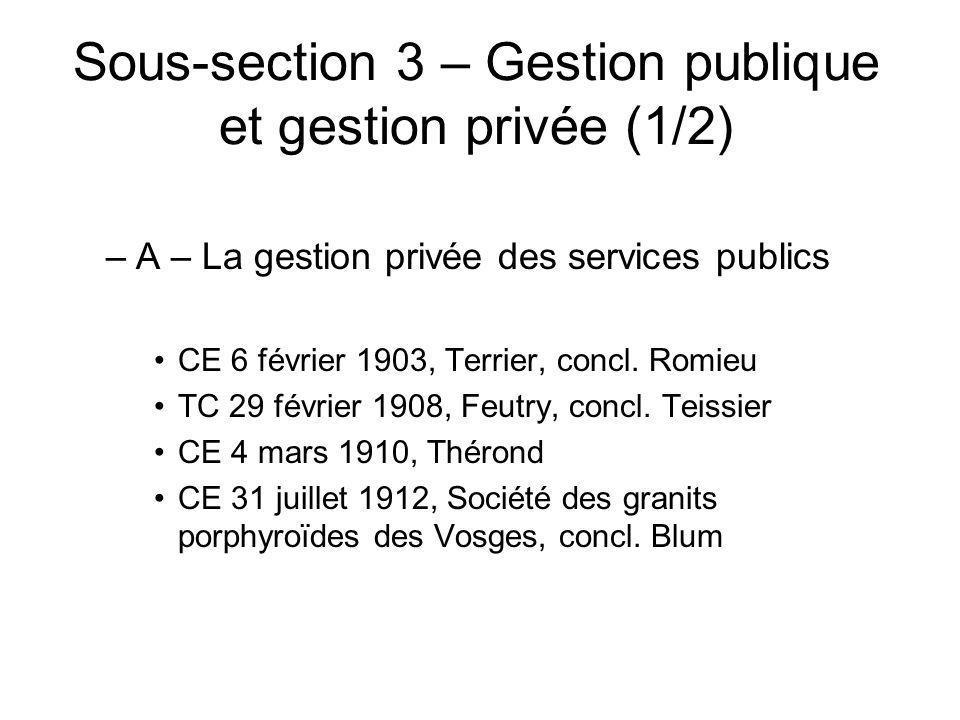 Sous-section 3 – Gestion publique et gestion privée (1/2)