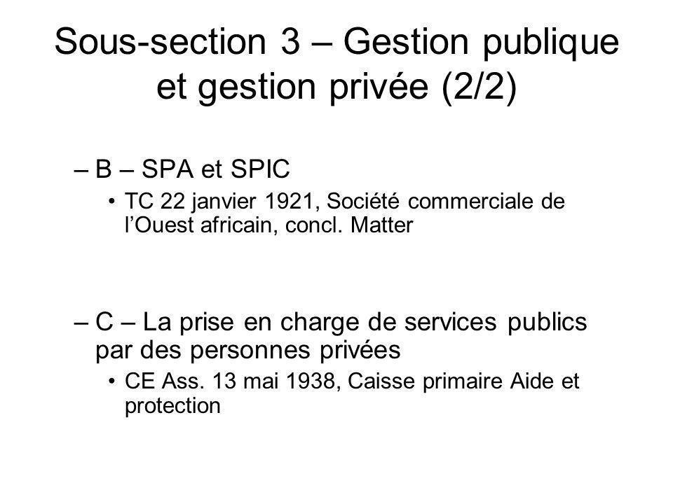 Sous-section 3 – Gestion publique et gestion privée (2/2)