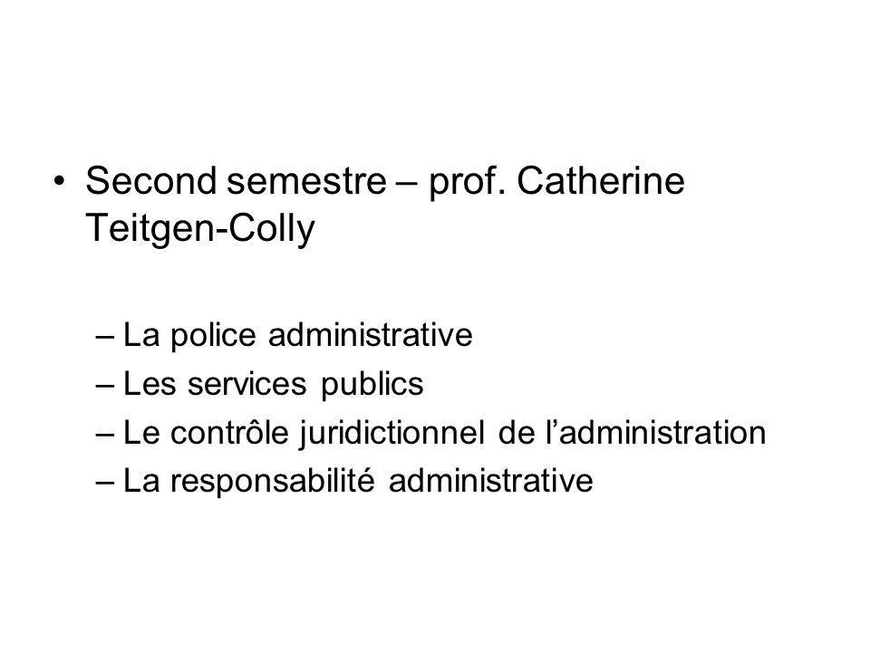 Second semestre – prof. Catherine Teitgen-Colly