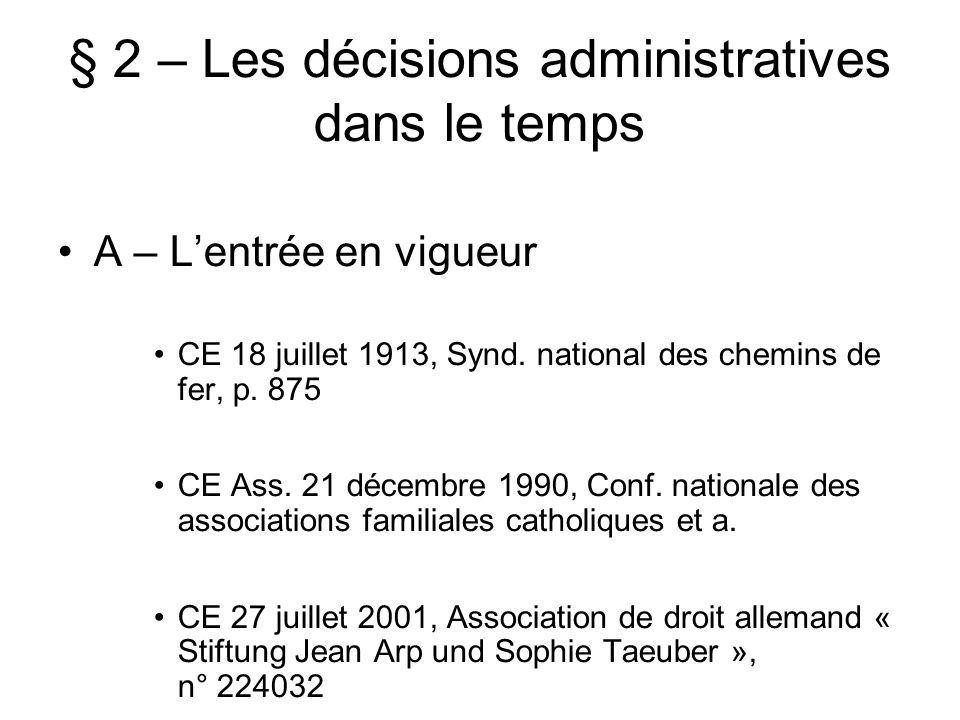 § 2 – Les décisions administratives dans le temps