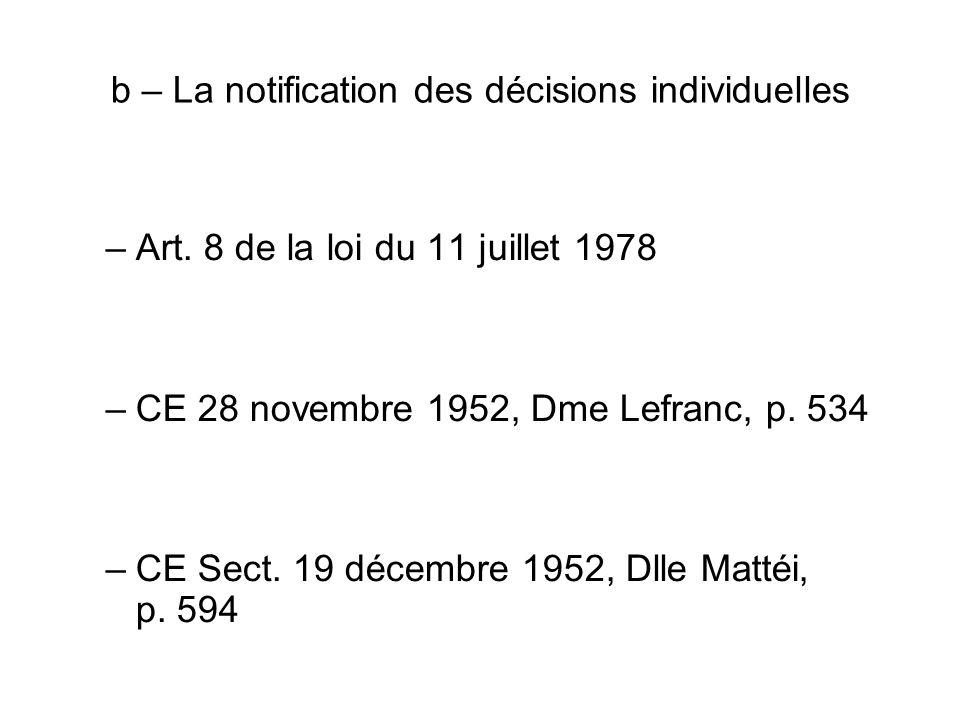 b – La notification des décisions individuelles
