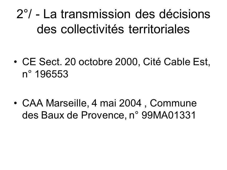 2°/ - La transmission des décisions des collectivités territoriales