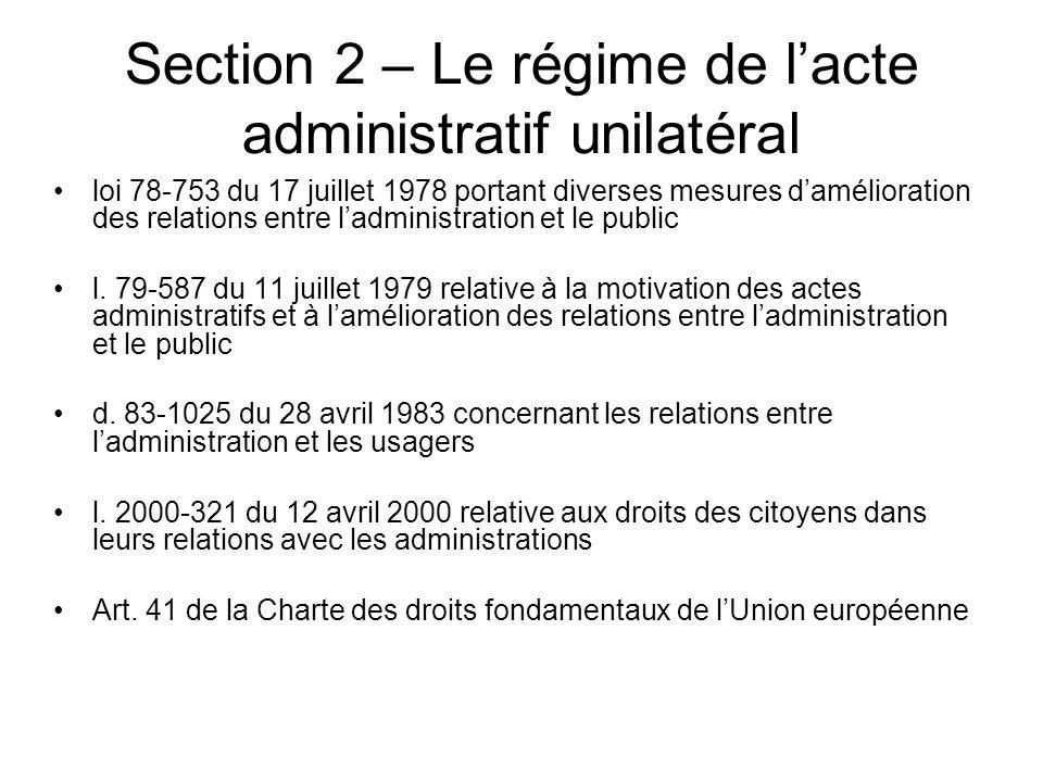 Section 2 – Le régime de l'acte administratif unilatéral