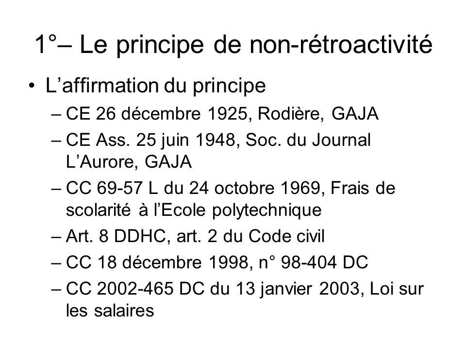 1°– Le principe de non-rétroactivité