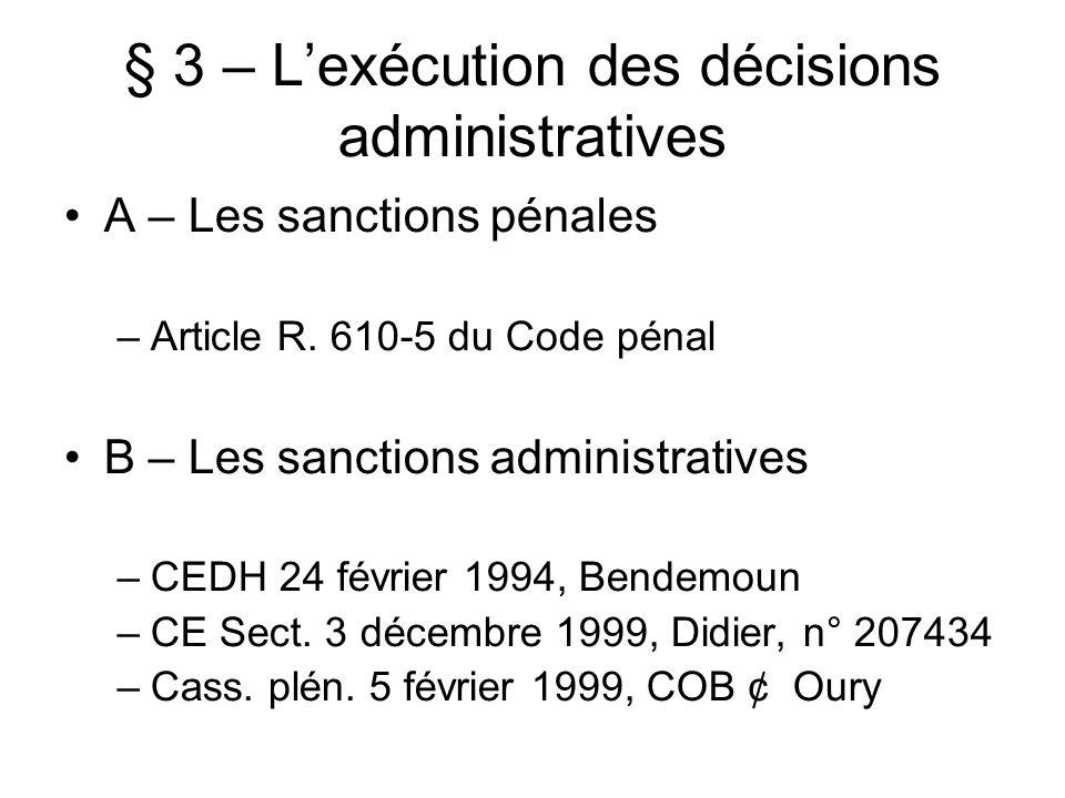 § 3 – L'exécution des décisions administratives