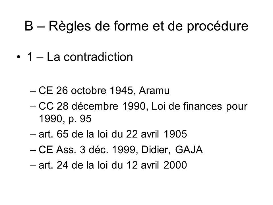 B – Règles de forme et de procédure