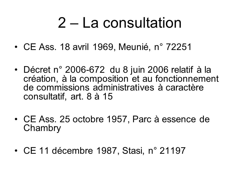 2 – La consultation CE Ass. 18 avril 1969, Meunié, n° 72251