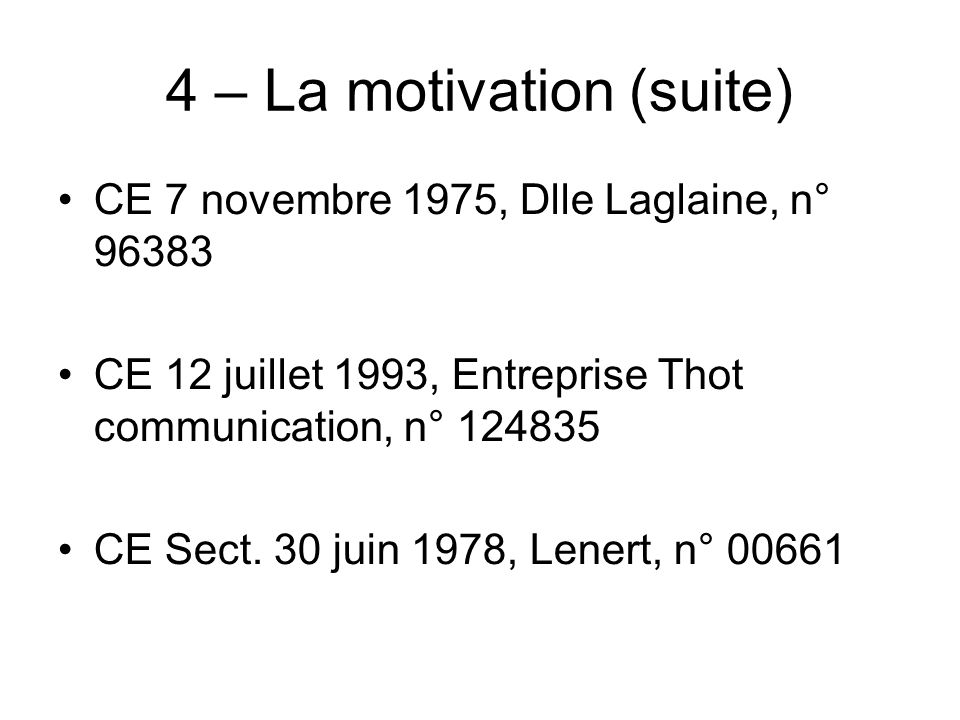 4 – La motivation (suite)