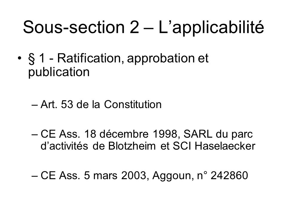 Sous-section 2 – L'applicabilité