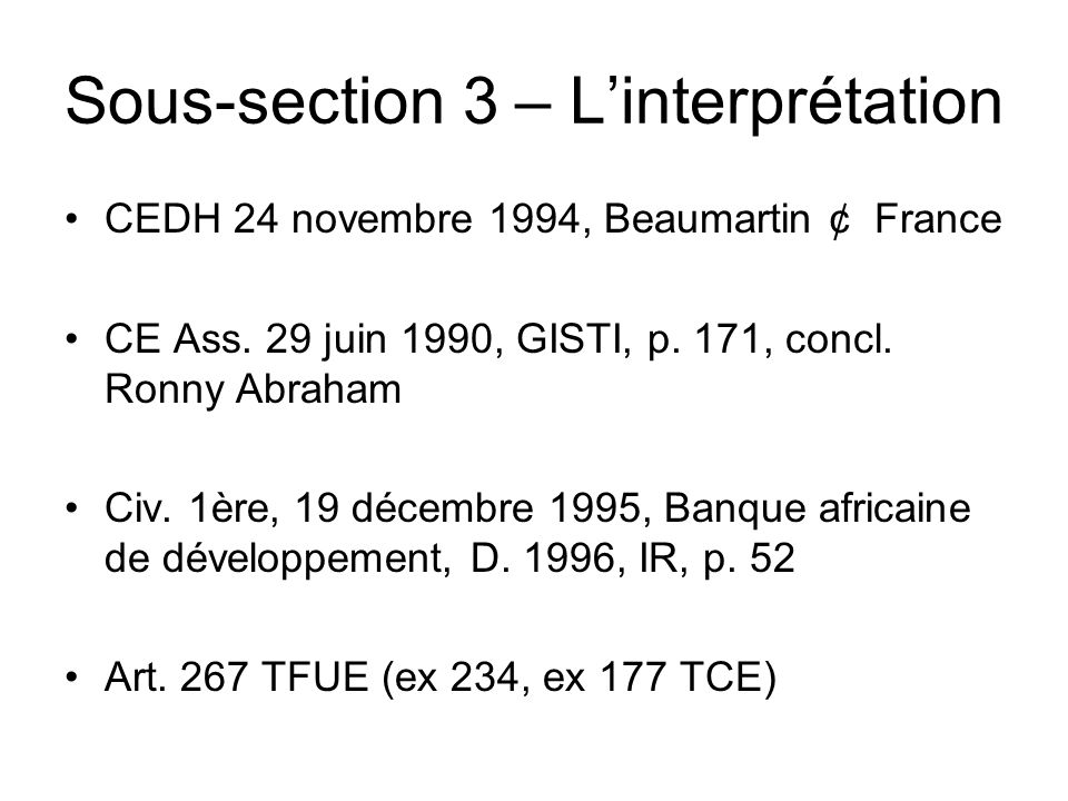 Sous-section 3 – L'interprétation