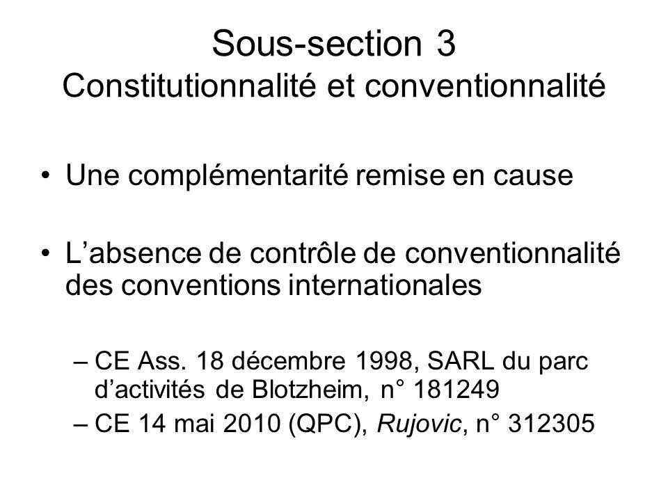 Sous-section 3 Constitutionnalité et conventionnalité
