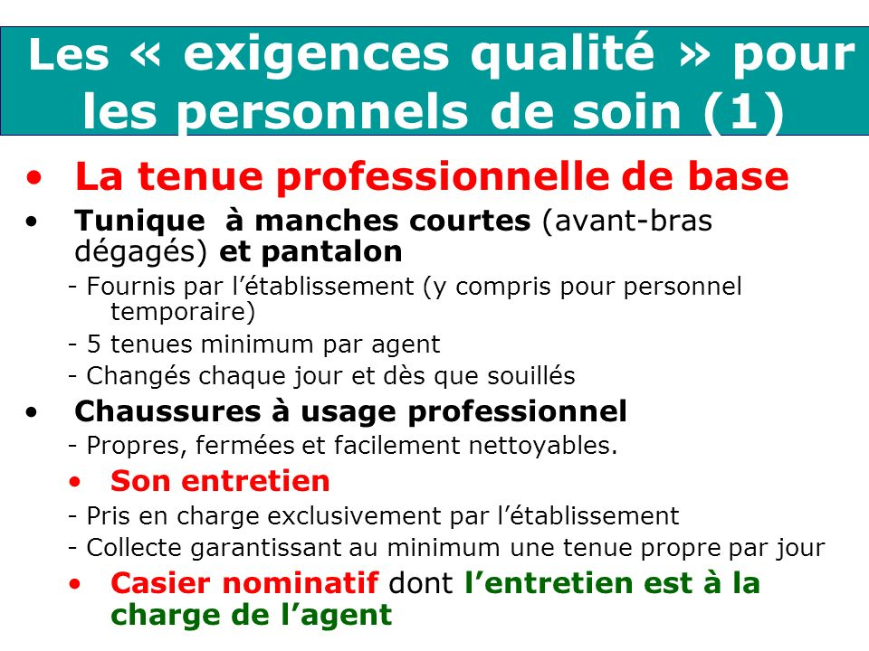 Les « exigences qualité » pour les personnels de soin (1)