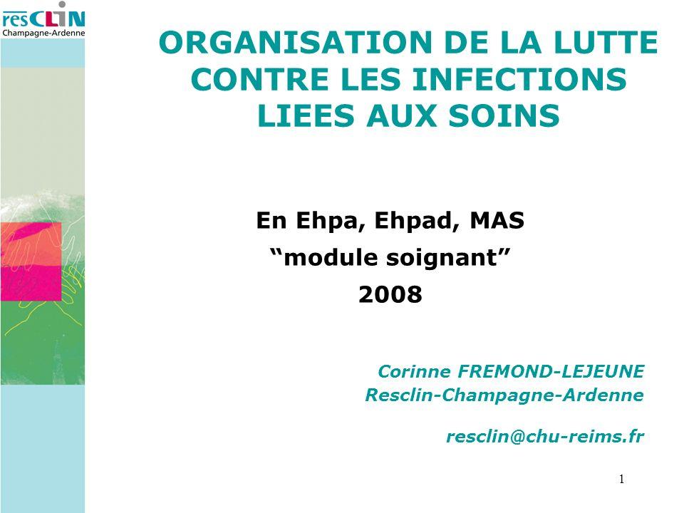 ORGANISATION DE LA LUTTE CONTRE LES INFECTIONS LIEES AUX SOINS