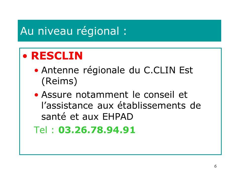 Au niveau régional : RESCLIN Antenne régionale du C.CLIN Est (Reims)