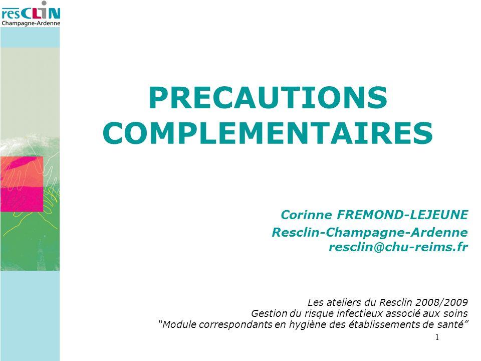 PRECAUTIONS COMPLEMENTAIRES