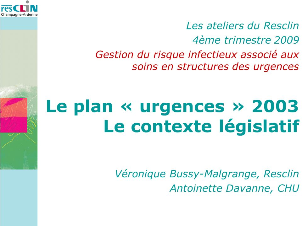 Le plan « urgences » 2003 Le contexte législatif