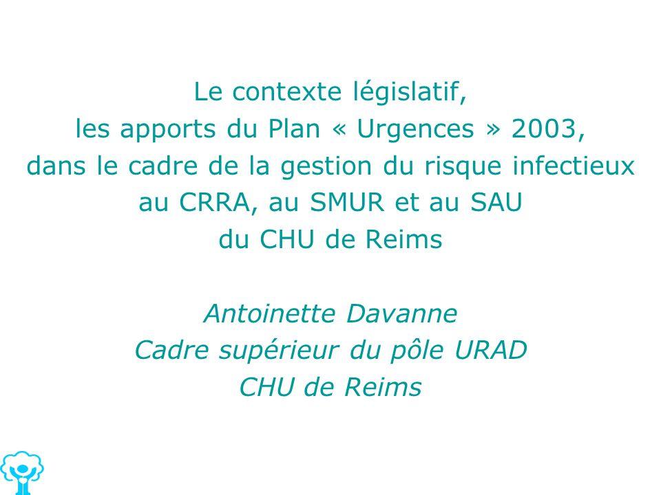 Le contexte législatif, les apports du Plan « Urgences » 2003,