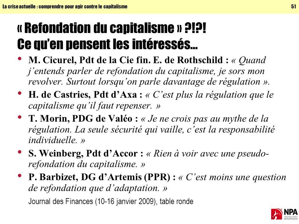 « Refondation du capitalisme » ! ! Ce qu'en pensent les intéressés…