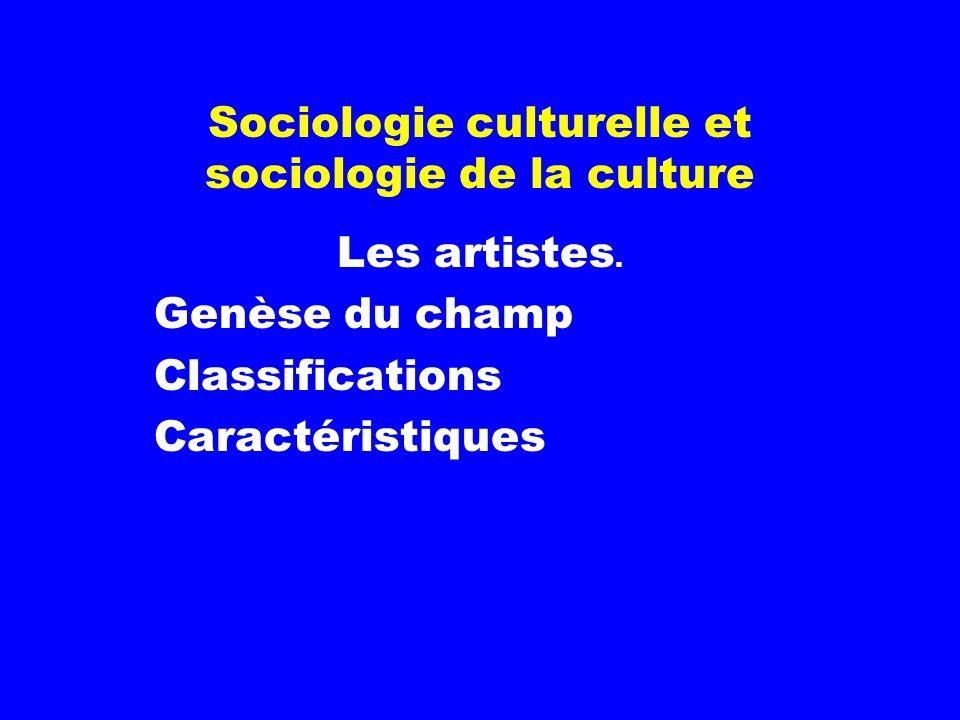 Sociologie culturelle et sociologie de la culture