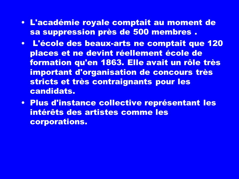 L académie royale comptait au moment de sa suppression près de 500 membres .