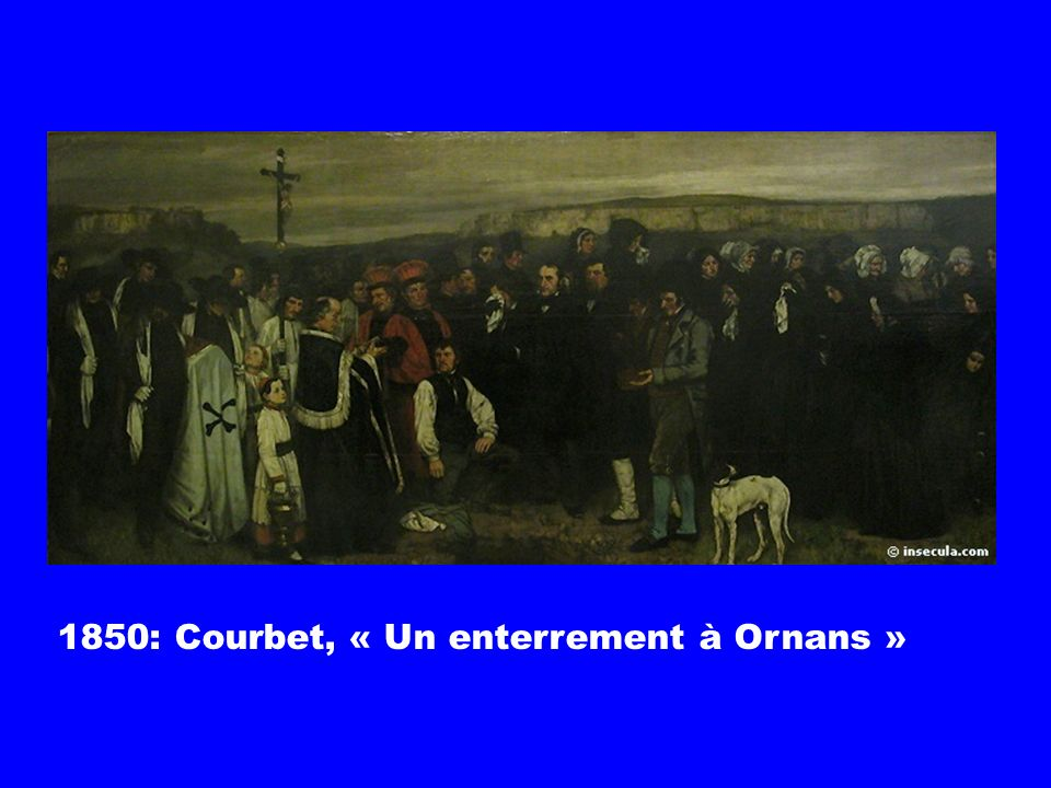 1850: Courbet, « Un enterrement à Ornans »