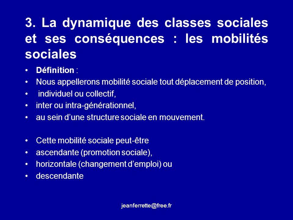 3. La dynamique des classes sociales et ses conséquences : les mobilités sociales
