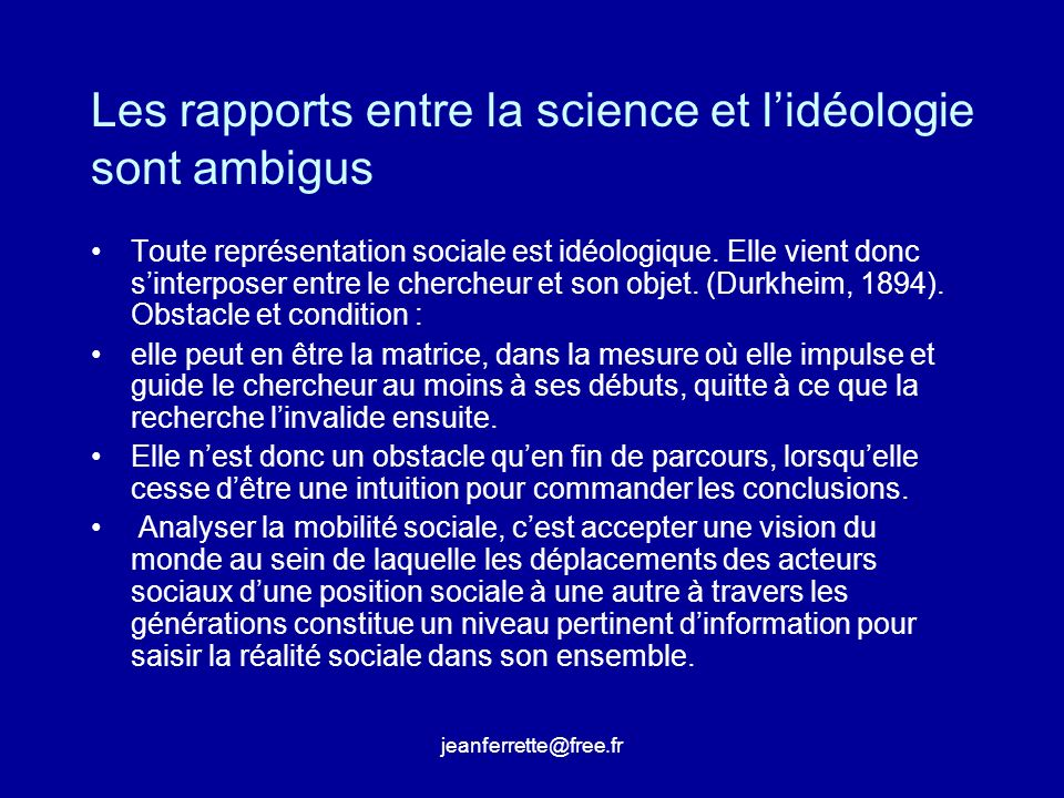 Les rapports entre la science et l'idéologie sont ambigus