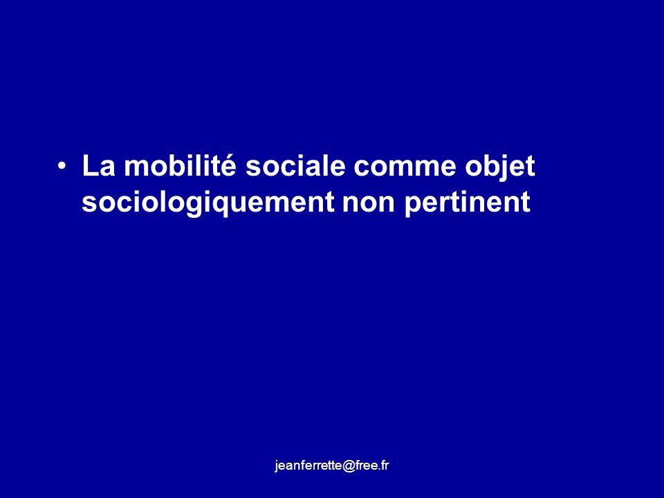 La mobilité sociale comme objet sociologiquement non pertinent