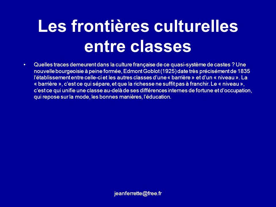 Les frontières culturelles entre classes