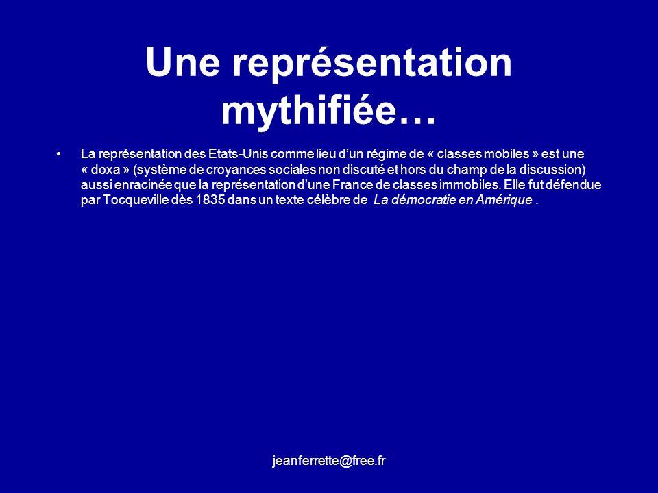 Une représentation mythifiée…