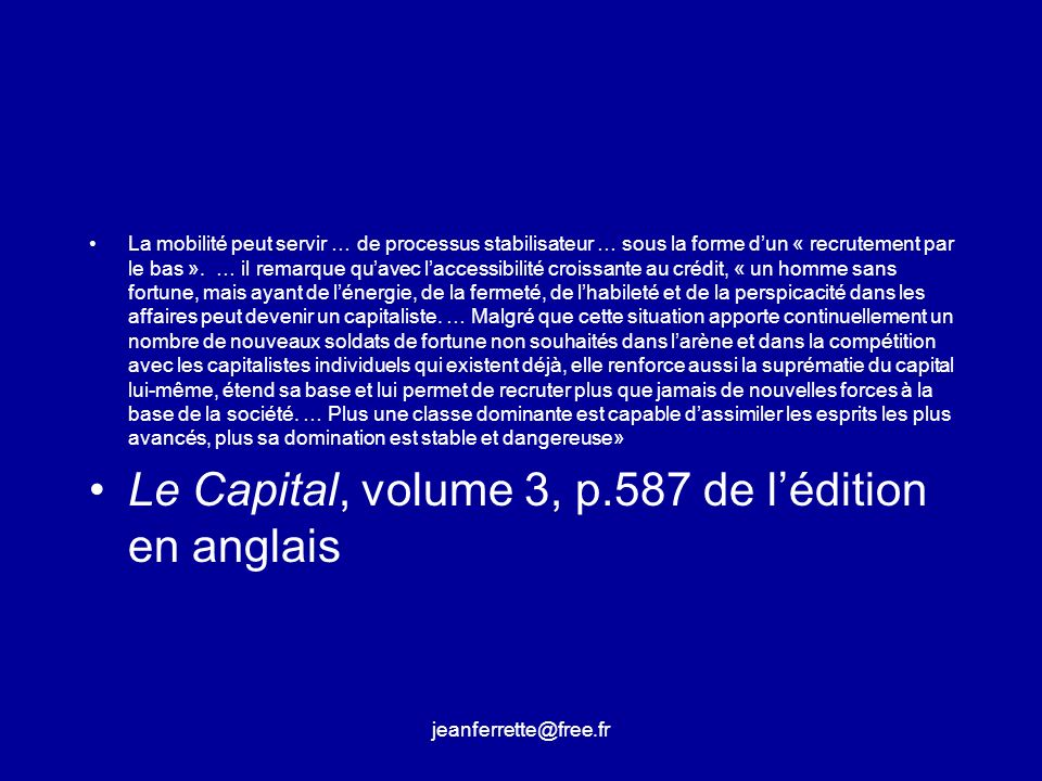 Le Capital, volume 3, p.587 de l'édition en anglais