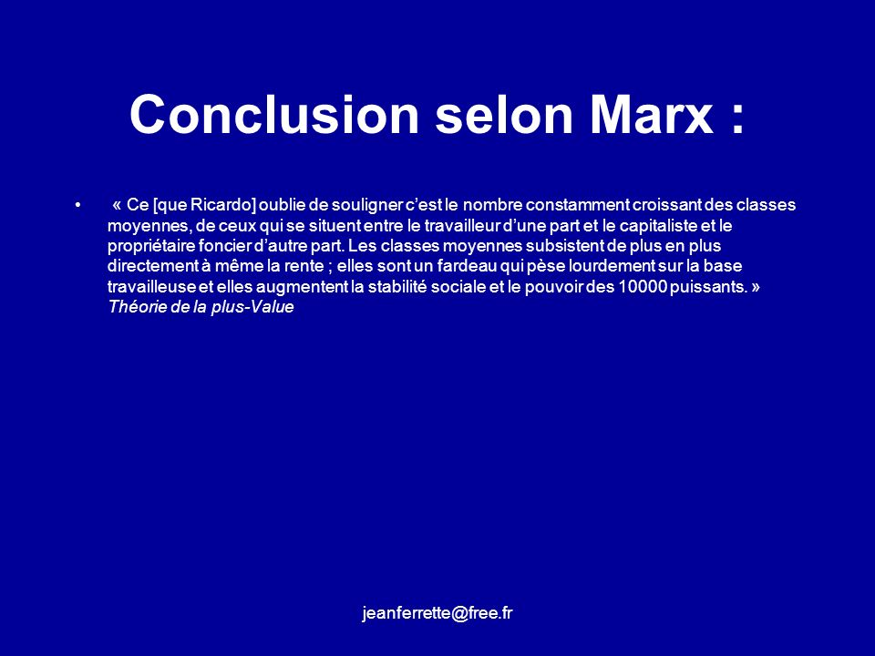 Conclusion selon Marx :