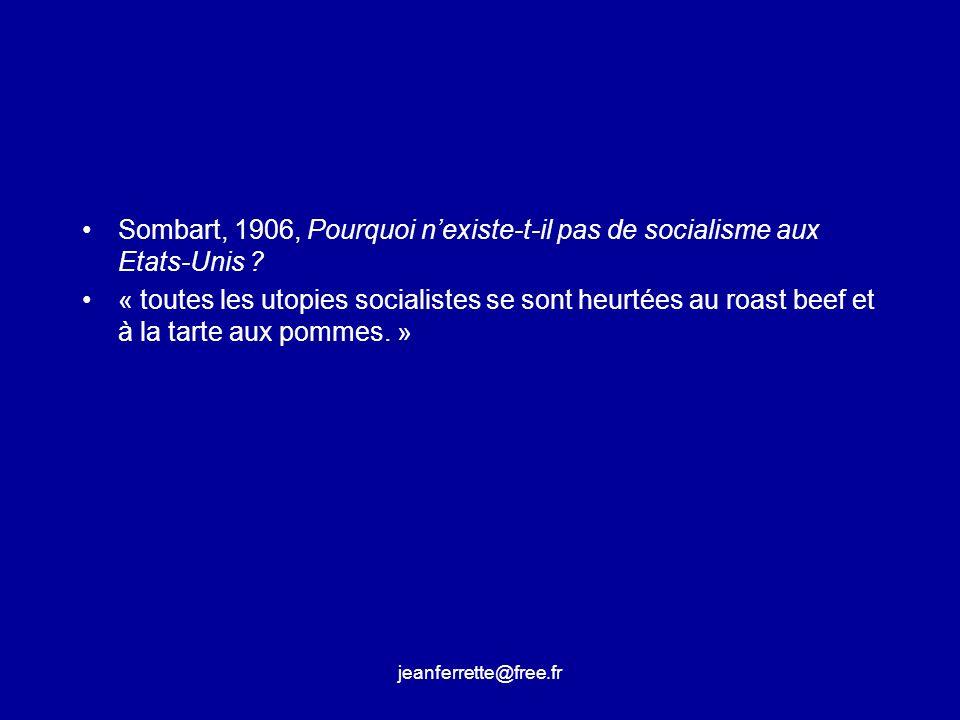 Sombart, 1906, Pourquoi n'existe-t-il pas de socialisme aux Etats-Unis
