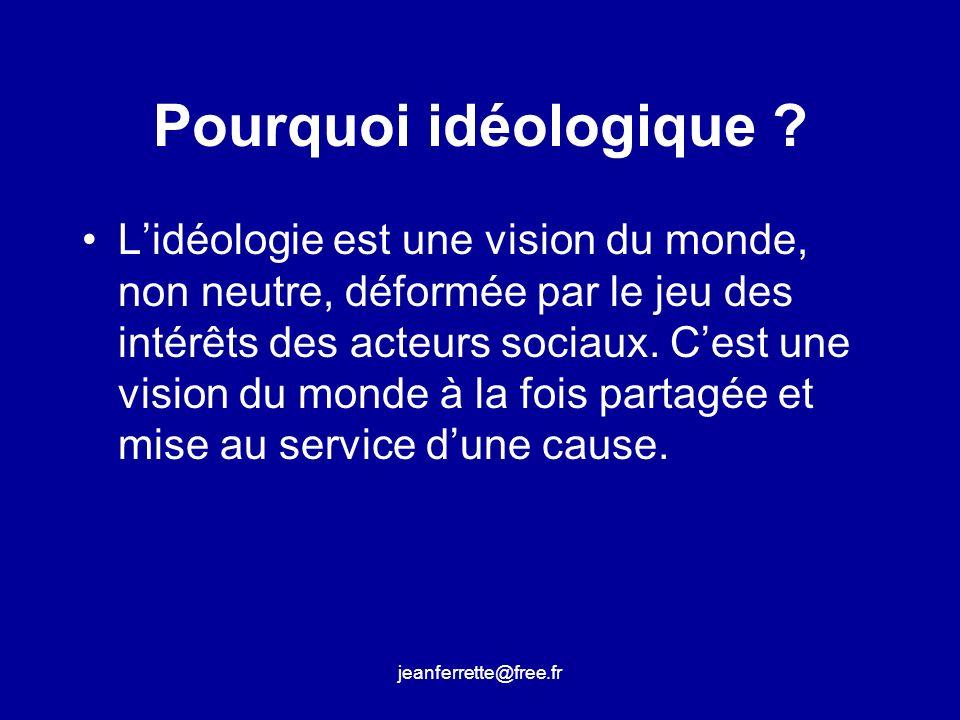 Pourquoi idéologique