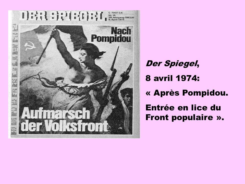 Der Spiegel, 8 avril 1974: « Après Pompidou. Entrée en lice du Front populaire ».