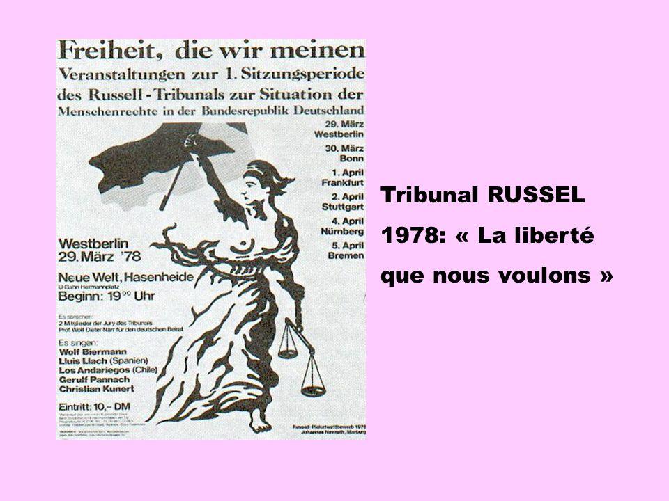 Tribunal RUSSEL 1978: « La liberté que nous voulons »
